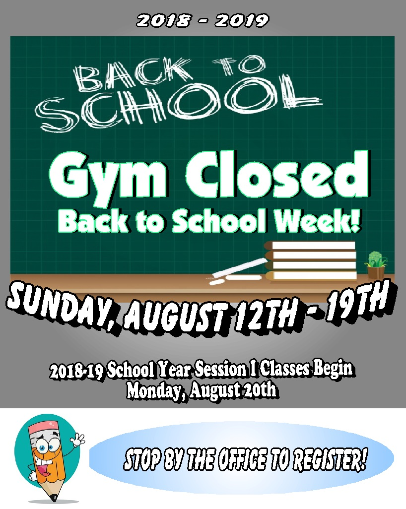 Back to School Gym Closed